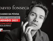 Adiamento do Concerto Solidário de David Fonseca