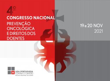 4º Congresso Nacional de Prevenção Oncológica e Direitos dos Doentes 2021
